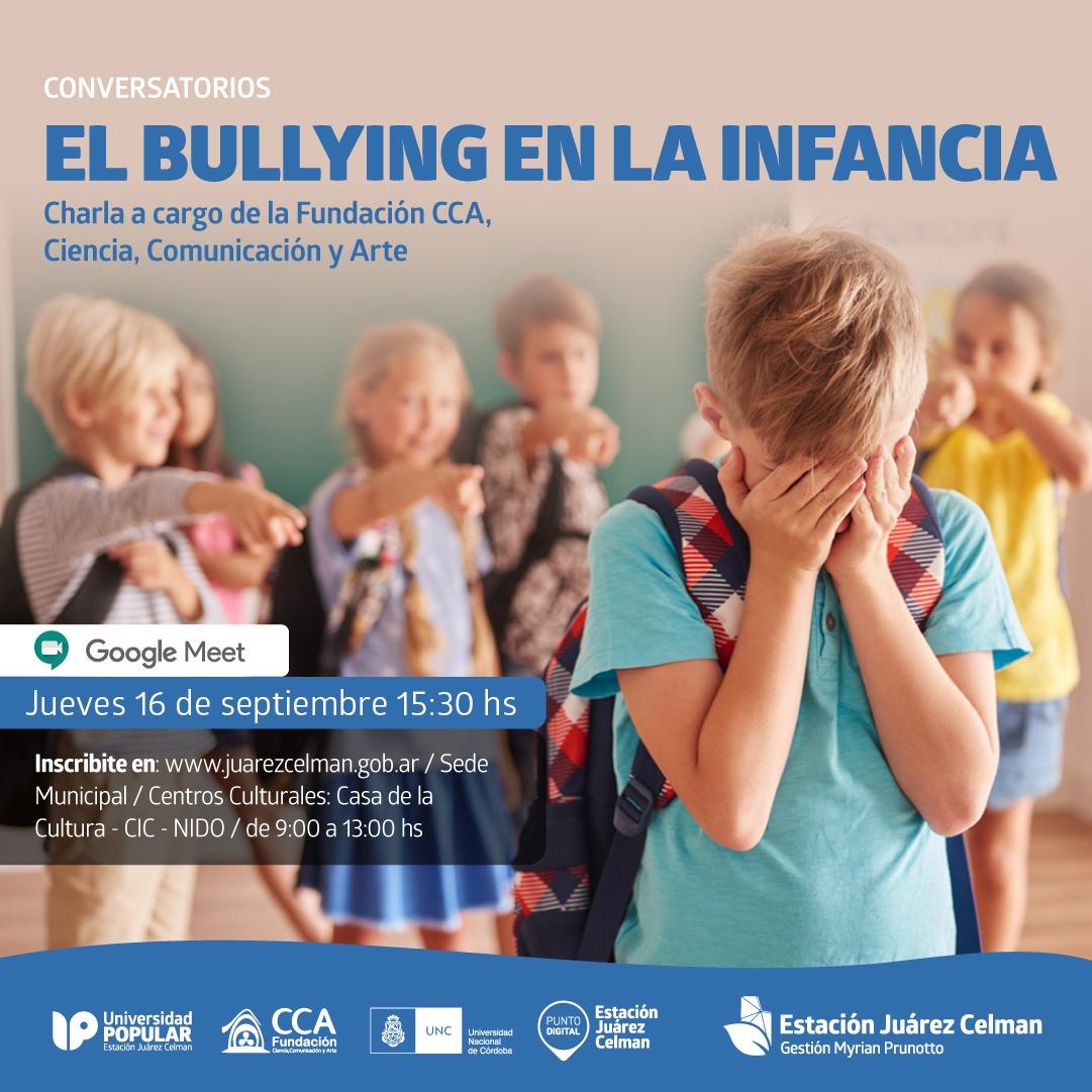 """Charla gratuita """"el Bulling en la Infancia"""" Estación Juárez Celman Gestión Myrian Prunotto"""